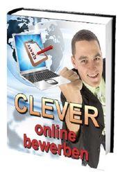 Clever online bewerben -