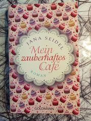 Jana Seidel Mein zauberhaftes Café