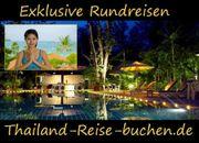 EXKLUSIVE THAILAND RUNDREISEN ?