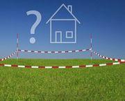 SUCHEN Grundstück oder Haus in