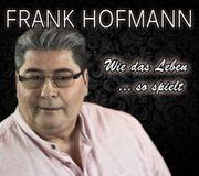 Frank Hofmann Balladen Sänger kann